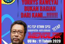 Photo of SP RTMM SPSI BEKASI MEMINTA KELUAR DARI KSPSI YORRYS RAWEYAI
